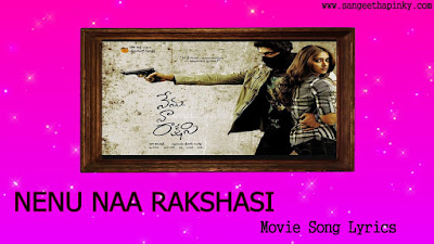 nenu-naa-rakshasi-telugu-movie-songs-lyrics
