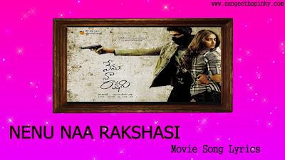 nenu-naa-rakshasi-telugu-movie-songs-lyrics