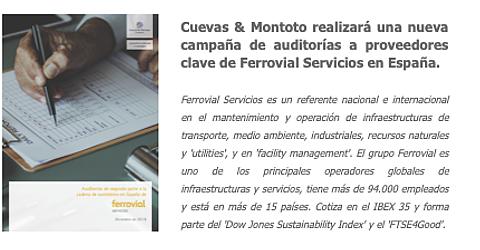 Contrato firmado con Ferrovial Servicios para realizar una nueva campaña de auditorías de segunda parte a sus proveedores en España.