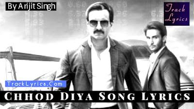 chhod-diya-lyrics-baazaar-saif-ali-khan-arijit-singh-rohan-mehra