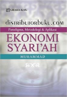 Paradigma, Metodologi & Aplikasi Ekonomi Syari'ah