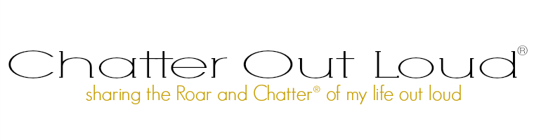 Chatter Out Loud®