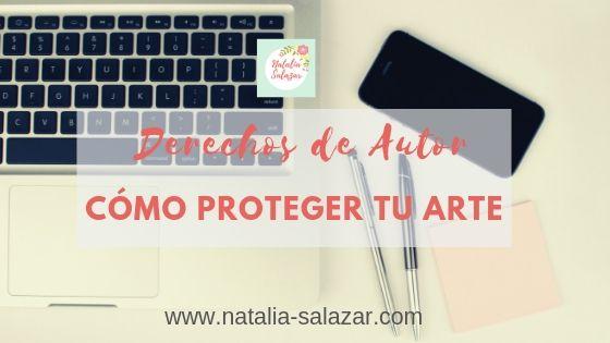 como proteger tu arte Natalia Salazar