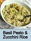 Basil Pesto & Zucchini Rice