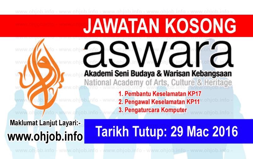 Jawatan Kerja Kosong Akademi Seni Budaya dan Warisan Kebangsaan (ASWARA) logo www.ohjob.info mac 2016
