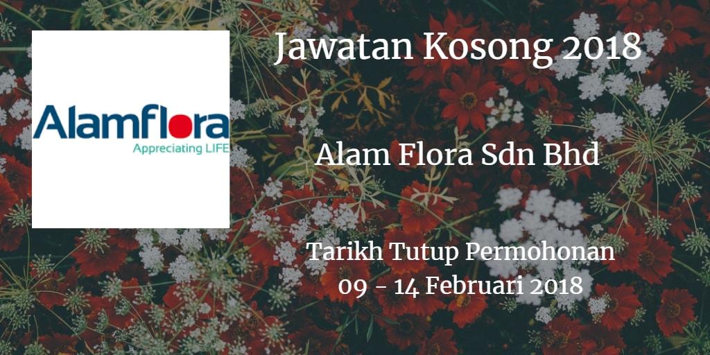 Jawatan Kosong Alam Flora Sdn Bhd 09 - 14 Februari 2018