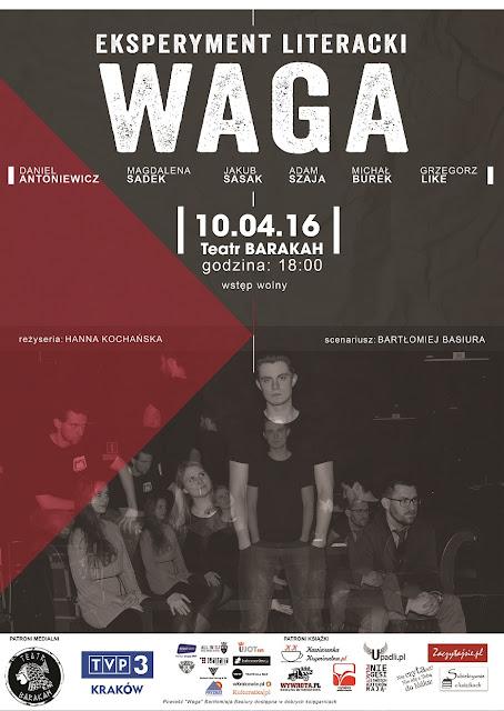"""Niekonwencjonalny Eksperyment Literacki w Teatrze Barakah: """"WAGA""""!"""