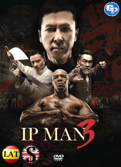 Ip Man 3 (2015) HD 1080P LATINO/INGLES
