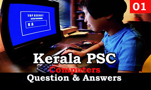 Kerala PSC Computers Question and Answers - 1