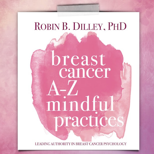How To Use Mindfulness And The Breath For Breast Cancer Recovery