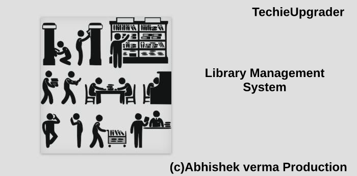 Library Management System using c++ - TechieUpgrader