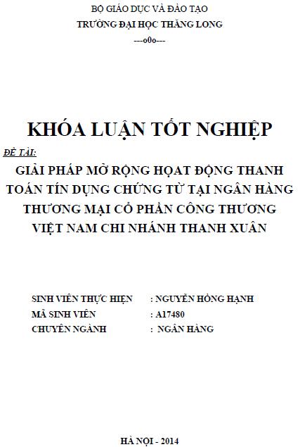 Giải pháp mở rộng cho hoạt động thanh toán tín dụng chứng từ taị ngân hàng thương mại cổ phần công thương Việt nam chi nhánh Thanh Xuân