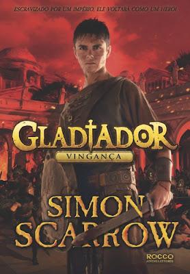 VINGANÇA (Simon Scarrow) * GLADIADOR #4