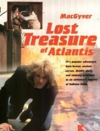 MacGyver: Lost Treasure of Atlantis   Bmovies