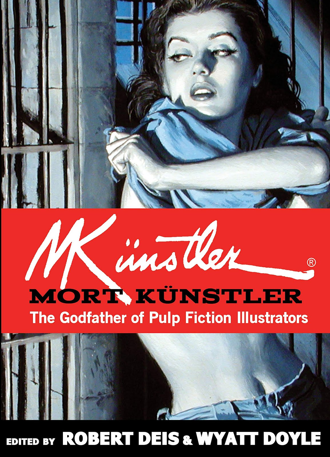 THE GODFATHER OF PULP FICTION ILLUSTRATORS / Mort Künstler