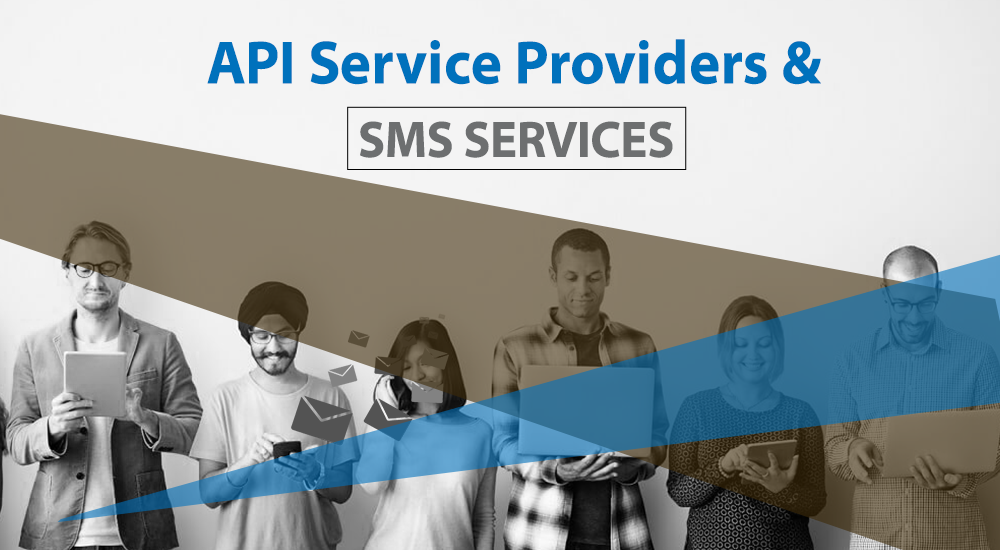 API service providers and SMS services