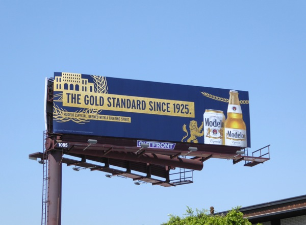 Modelo Gold standard since 1925 billboard