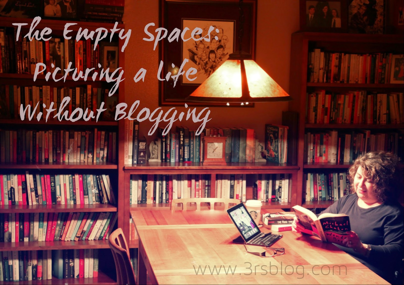 Picturing a Life Without Blogging #Selfiebration at The 3 Rs Blog