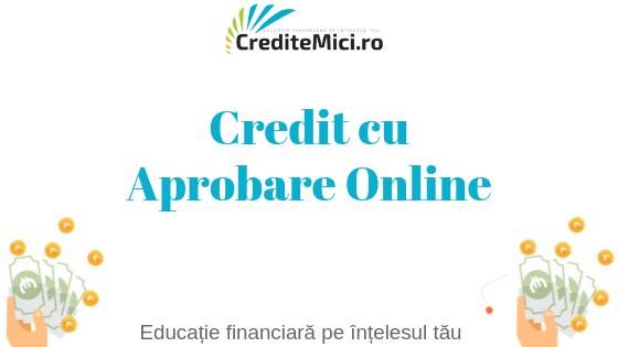 Credite aprobate online
