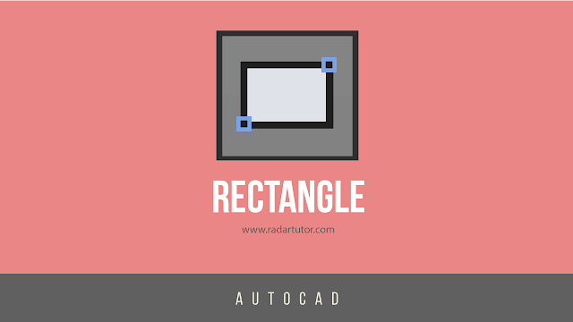AutoCAD drawing tools: Rectangle
