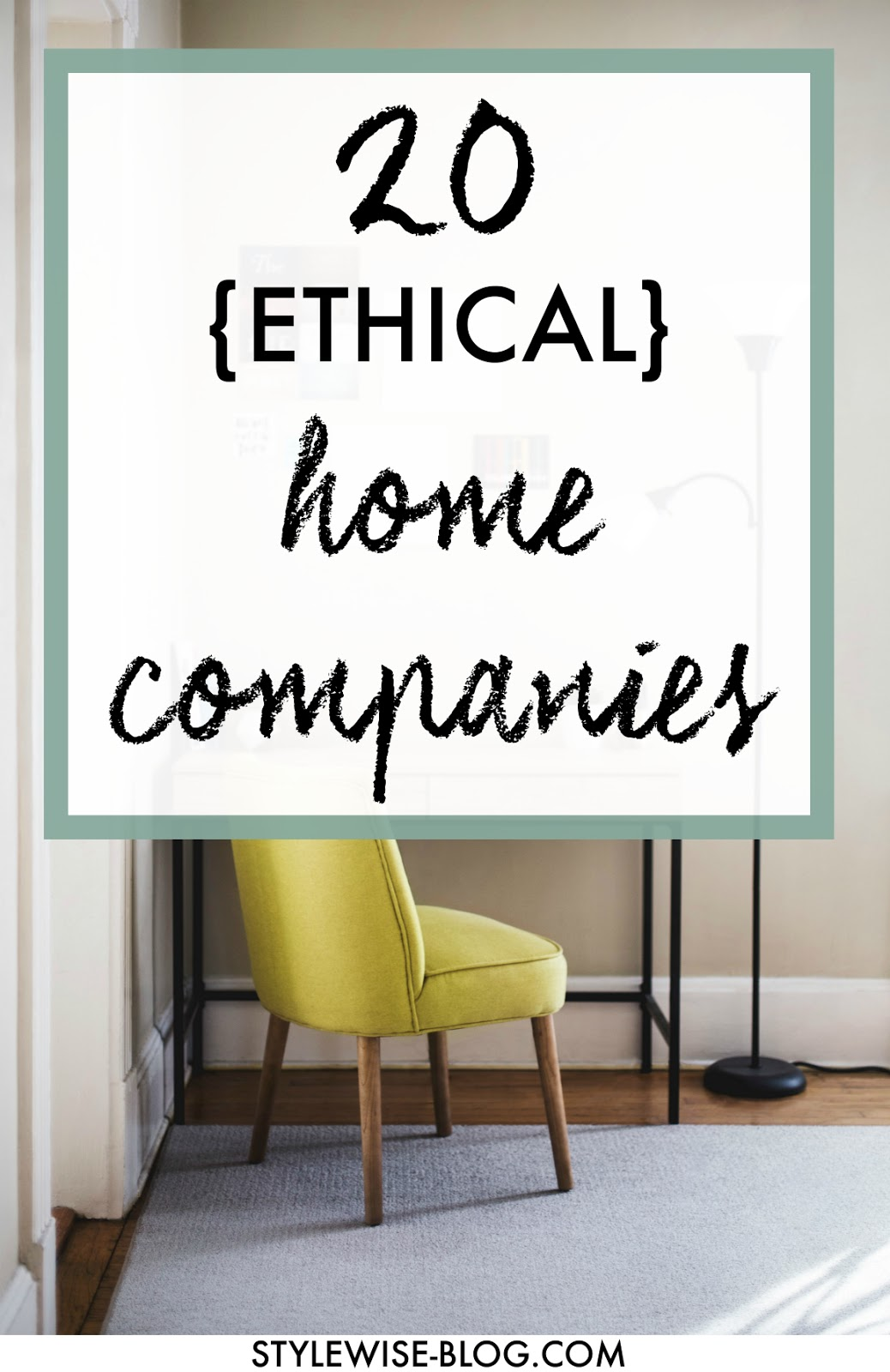 20 ethical and sustainable home companies