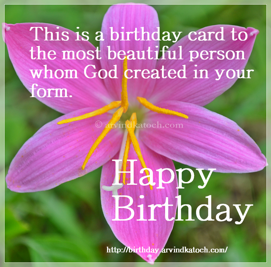Happy Birthday Card For The Most Beautiful Person True Picture Hd