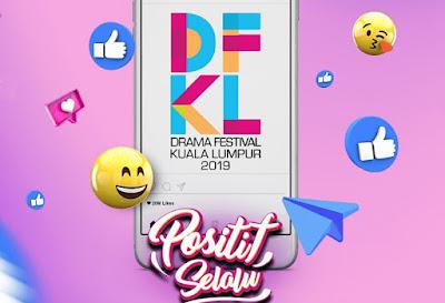 Live Streaming DFKL 2019 Drama Festival Kuala Lumpur