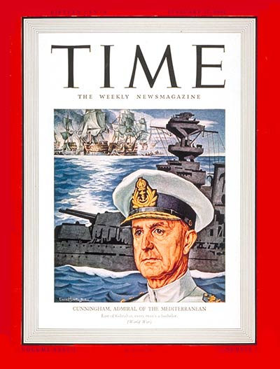17 February 1941 worldwartwo.filminspector.com Time Magazine Admiral Cunningham