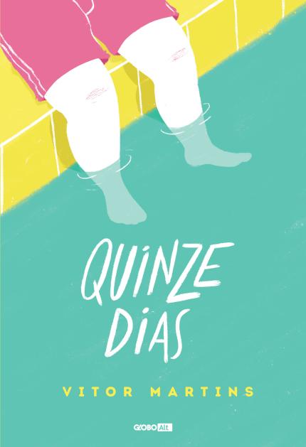 Quinze Dias || Vitor Martins