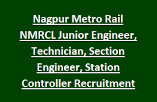 Nagpur Metro Rail NMRCL Junior Engineer, Technician, Section Engineer, Station Controller Posts Recruitment 2017 206 Govt Jobs