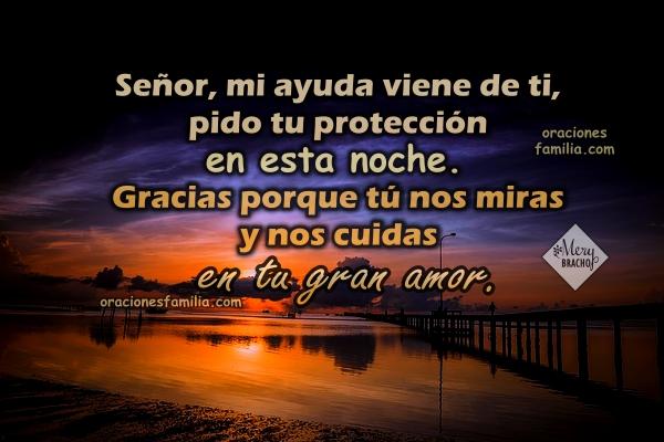 Oración antes de dormir en la noche, frases de buenas noches a Dios con el Salmo 121, oración corta por Mery Bracho. Citas bíblicas, salmos.