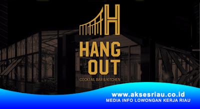 Lowongan Hangout Cocktail Bar & Kitchen Pekanbaru Januari 2018