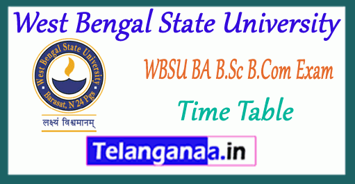WBSU West Bengal State University B.Com BA B.Sc 1st 2nd 3rd Year Exam Time Table
