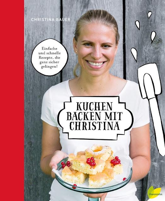 {Buchwerbung} Kuchen backen mit Christina erschienen im Löwenzahnverlag Backbuch Buchvorstellung - Foodblog Topfgartenwelt