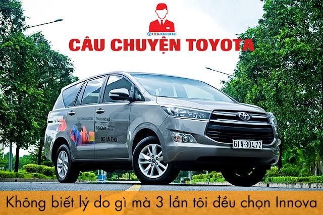 Câu chuyện xe Innova: Không biết lý do gì mà cả 3 lần tôi đều chọn Toyota Innova anh 1