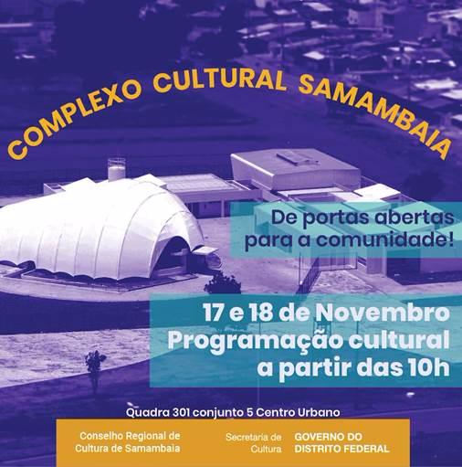 INAUGURAÇÃO DO COMPLEXO CULTURAL SAMAMBAIA