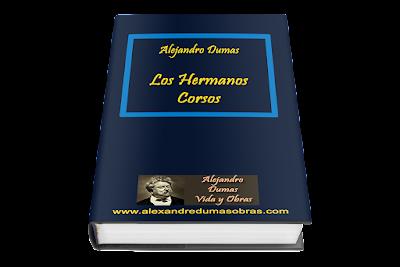 Los Hermanos Corsos Alejandro Dumas