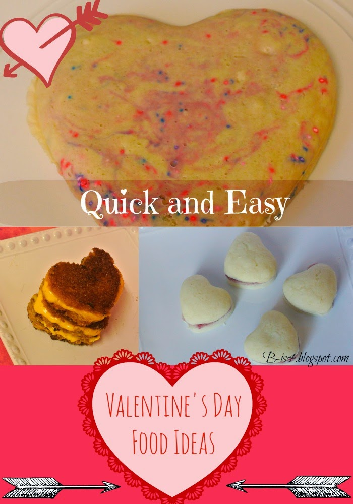 Quick and Easy Valentine's Day Food Ideas