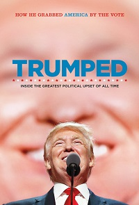 Watch Trumped: Inside the Greatest Political Upset of All Time Online Free in HD
