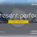 Present perfect -  English / Bac (+PDF)