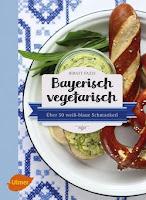 Bayerisch Vegetarisch aus dem Ulmer Verlag