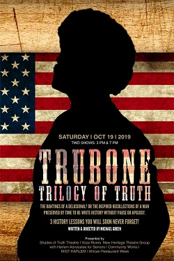 BLACK THEATRE SPOTLIGHT: TRUBONE - TRILOGY OF TRUTH