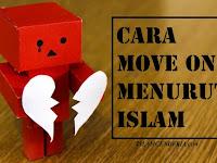 Ini Cara Move On menurut Islam & Ayat Alquran tentang Move On