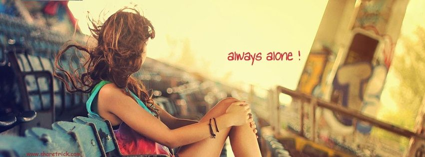Girl sitting alone Facebook cover picture is one of the coolest timeline banner photos for girls and their FB accounts plus other Social Profiles