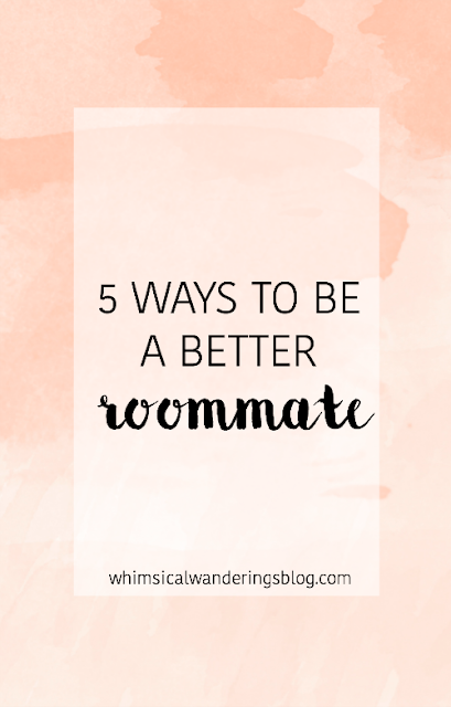 5 Ways To Be A Better Roommate