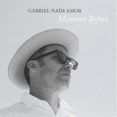 Gabriel Naïm Amor – Moments Before