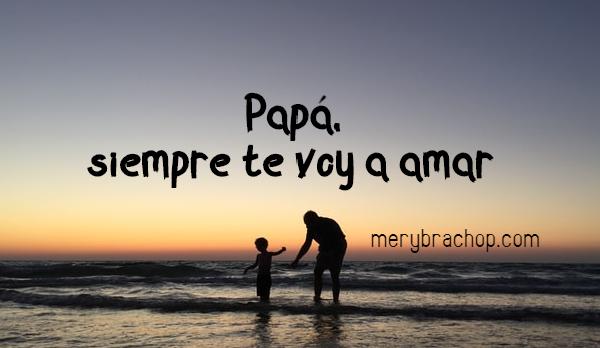 frases papa te voy a amar imagen papa e hijo