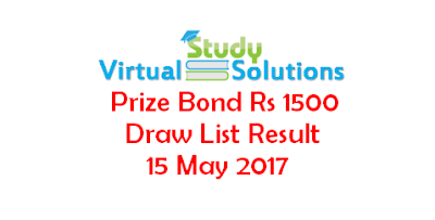 Prize Bond Rs 1500 Draw List Result 15 May 2017