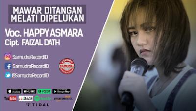 Happy Asmara - Mawar Ditangan Melati Dipelukan Mp3