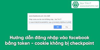Hướng dẫn đăng nhập vào facebook bằng token - cookie không bị checkpoint